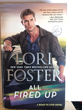 Load image into Gallery viewer, All Fired Up    by Lori Foster  (Road to Love #3)  **Ohio Author**   used paperback