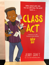 Load image into Gallery viewer, Class Act    by Jerry Craft     (New Kid #2)     paperback