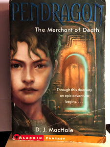 The Merchant of Death  by D.J. MacHale  (Pendragon #1)