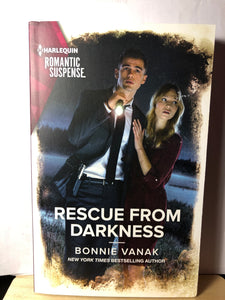 Rescue from Darkness   by Bonnie Vanak    (Harlequin Romantic Suspense)