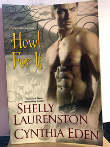 Howl For It (Pride #0.5)    by Shelly Laurenston, Cynthia Eden