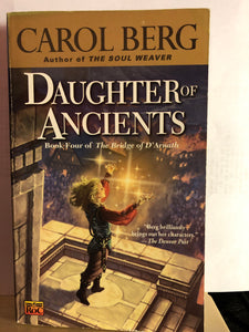 Daughter of Ancients   by Carol Berg   (The Bridge of D'Arnath #4)