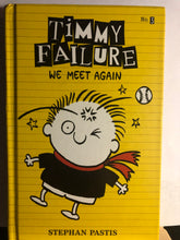 Load image into Gallery viewer, We Meet Again  by Stephan Pastis  (Timmy Failure #3)  Hardcover