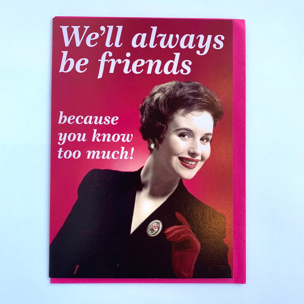 We'll Always Be Friends Card .jpg