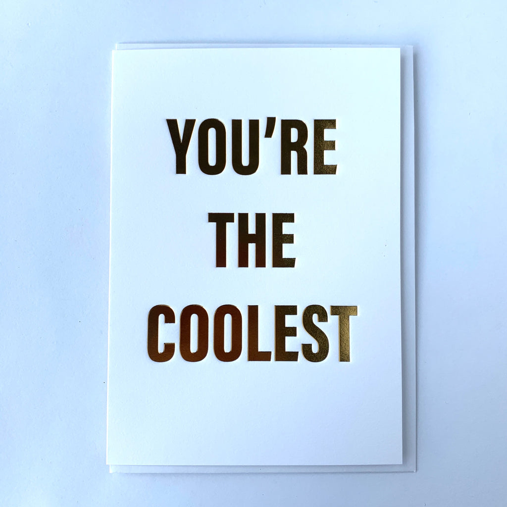 You're The Coolest Card .jpg