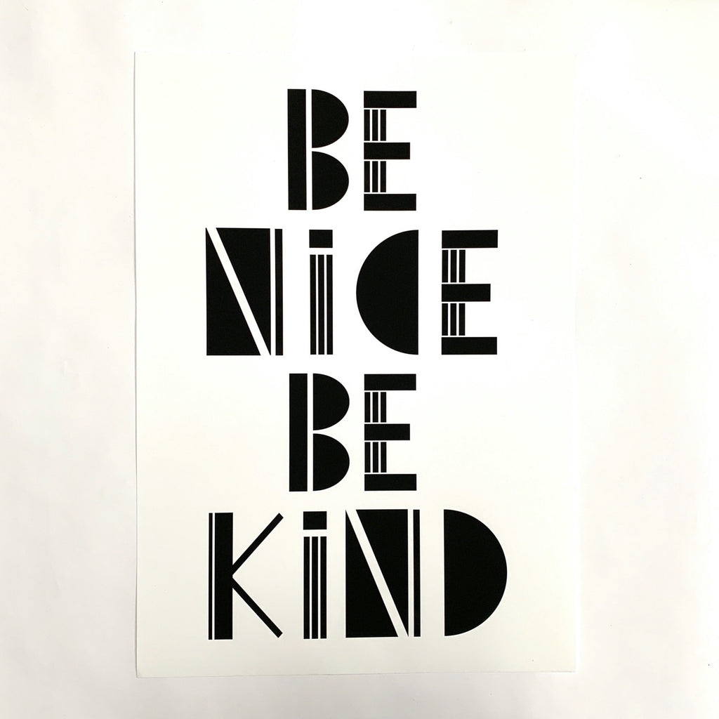 'Be Nice Be Kind' Poster .jpg