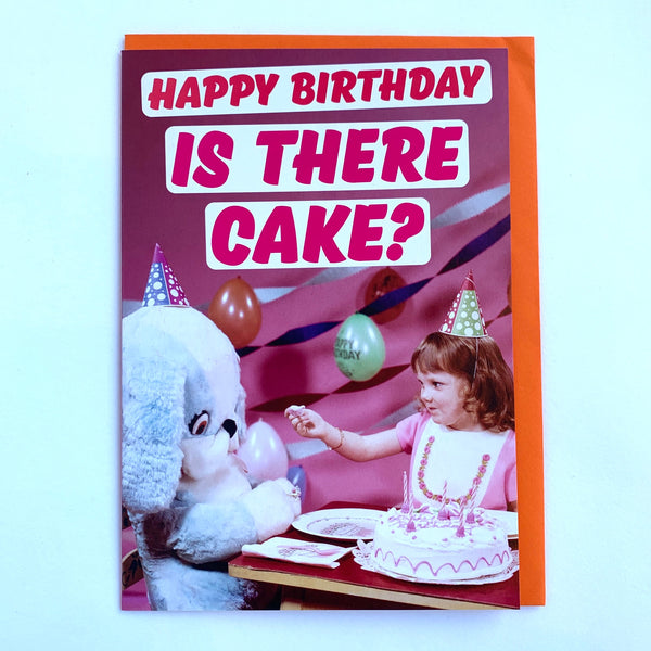 Is There Cake Birthday Card .jpg