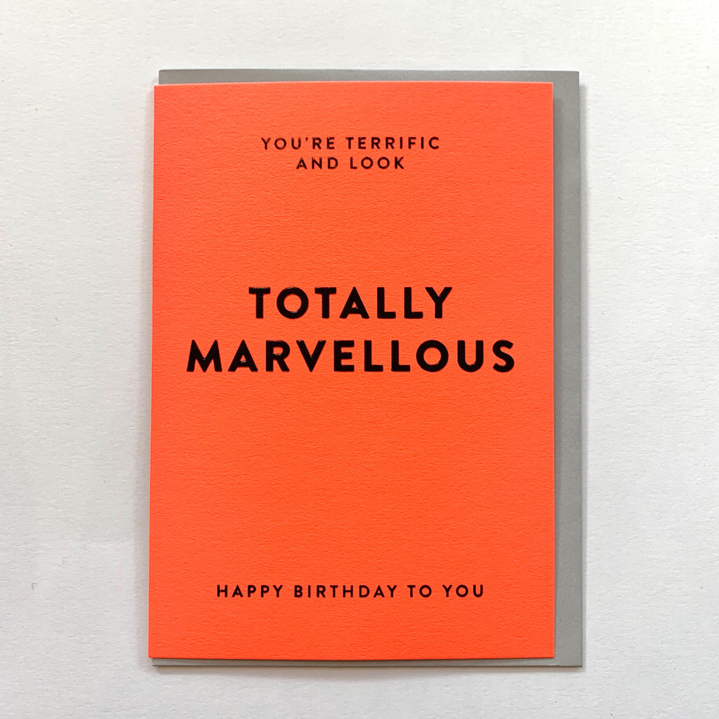 Totally marvellous birthday card .jpg
