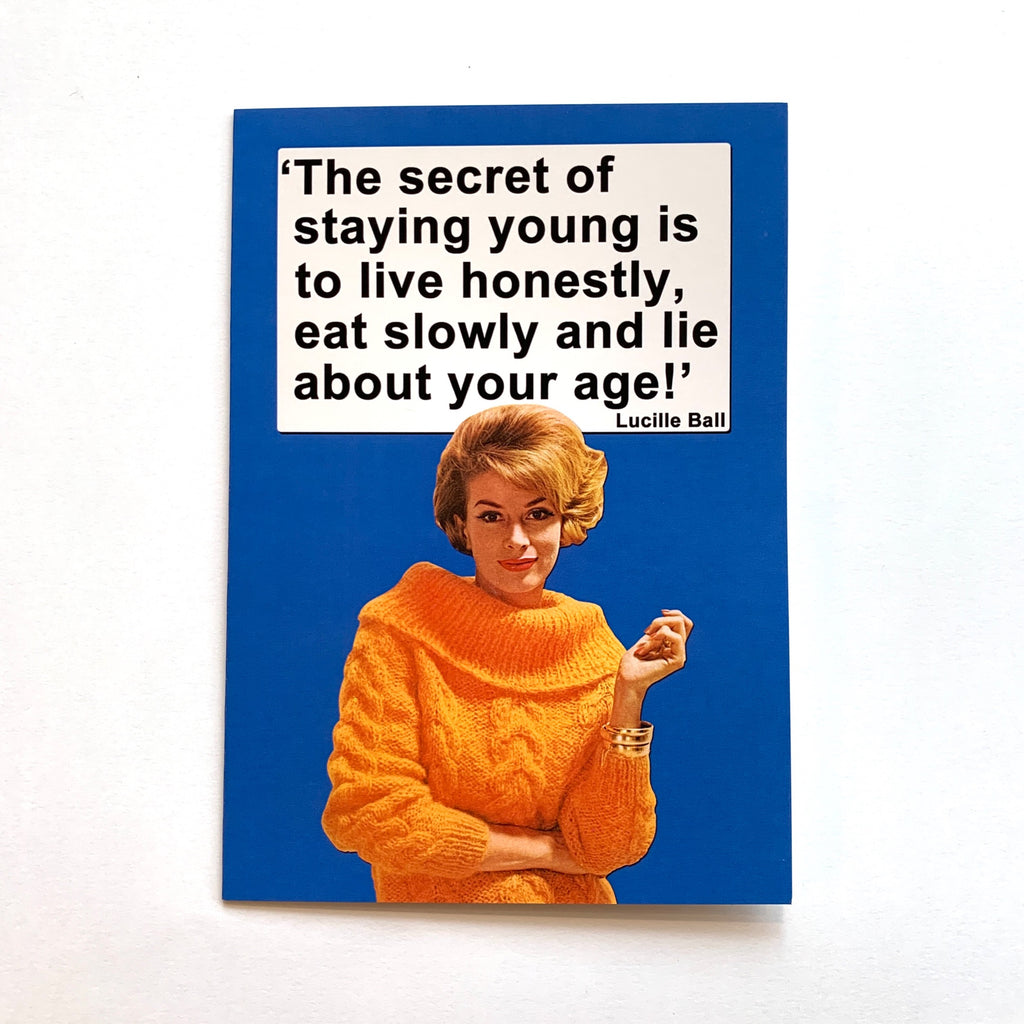 The Secret Of Staying Young Greeting Card