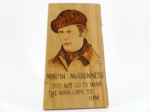 Wood Burning Martin McGuinness Gift Craft