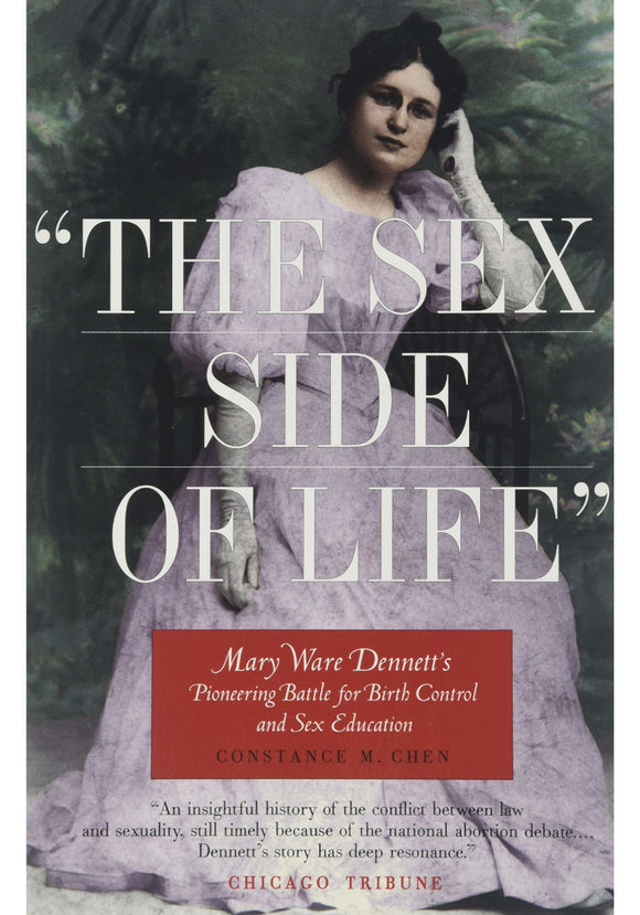 Mary Ware Dennett - The Sex Side Of Life
