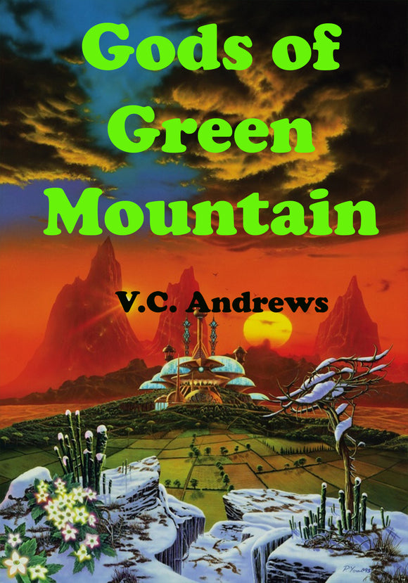 V.C. Andrews - Gods of Green Mountain