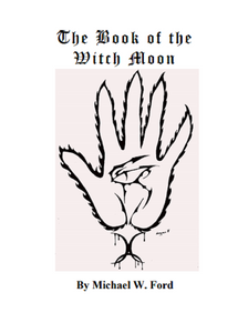 Michael W. Ford - The Book of the Witch Moon