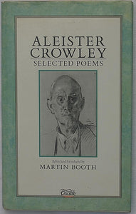 Aleister Crowley - Selected Poems