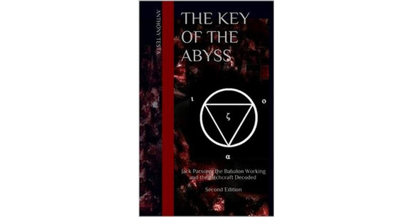 Anthony Testa - The Key of the Abyss