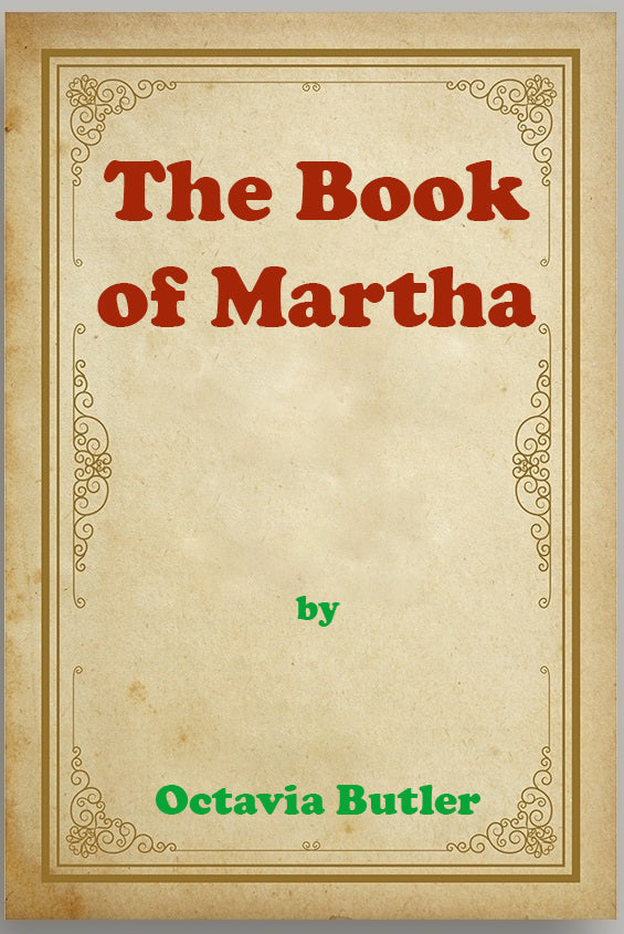 Octavia Butler - The Book of Martha