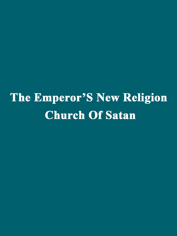 Ole Wolf - The Emperor'S New Religion Church Of Satan
