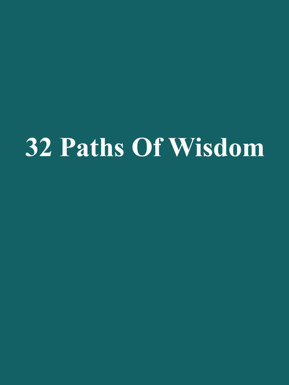 32 Paths Of Wisdom ebook