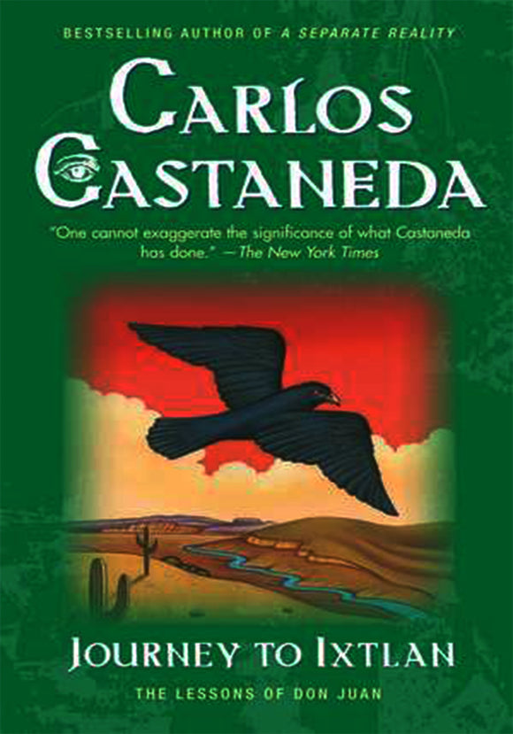 Carlos Castaneda - Journey to Ixtlan