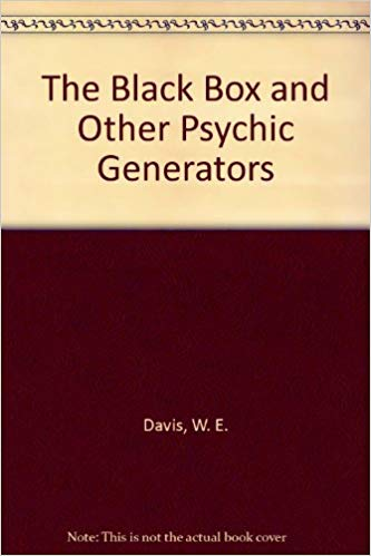 W. E. Dr. Davis - The Black Box and Other Psychic Generators