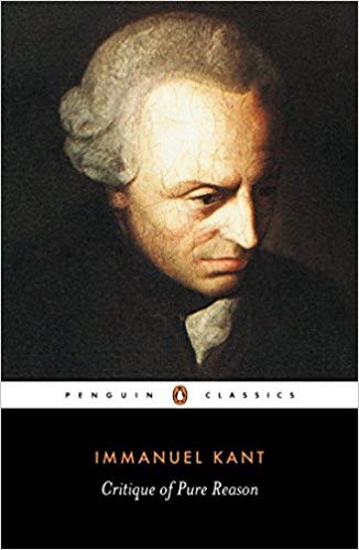 Immanuel Kant - The Critique of Pure Reason