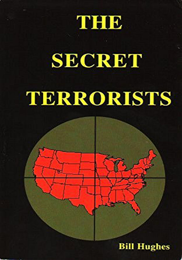 Bill Hughes - The Secret Terrorists