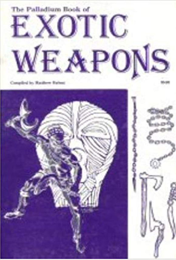 Matthew Balent - The palladium Book of Exotic weapons