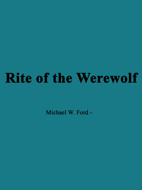 Ford, Michael - Rite of the Werewolf