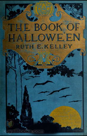 Ruth Edna Kelley - The Book Of Hallowe'en