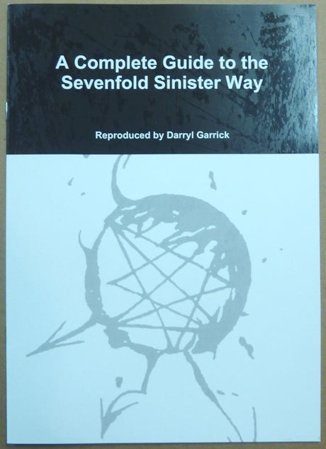A Complete Guide To The Seven-Fold Sinister Way (Order of Nine Angles)