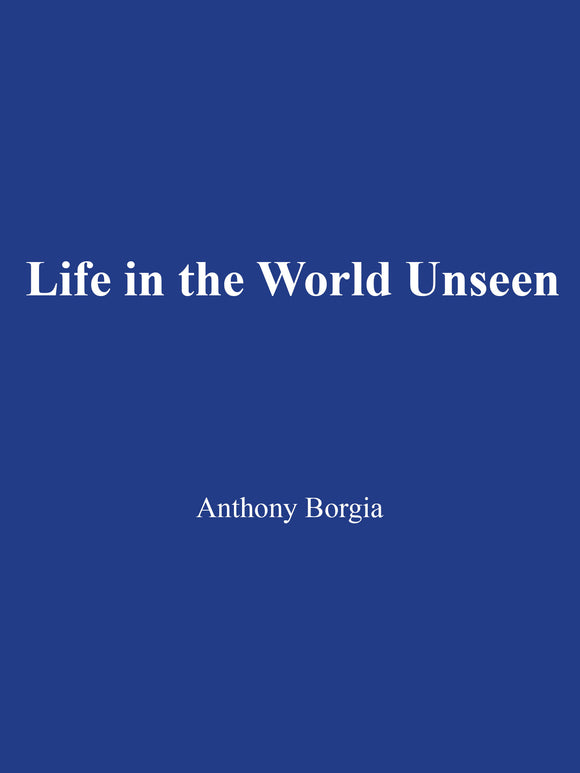 Anthony Borgia - Life in the World Unseen