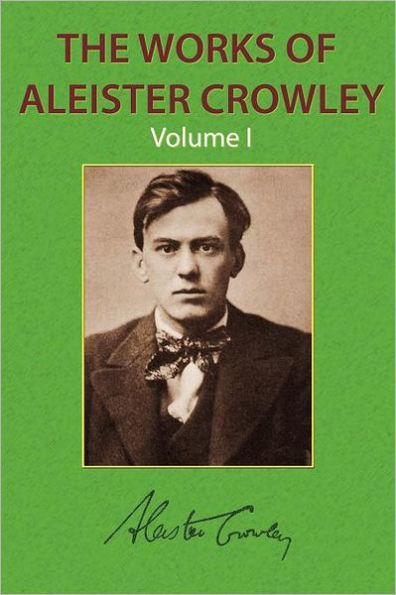 Aleister Crowley - Collected Works, Volumes  I,II,and III, Parts1,part 2 and part 3