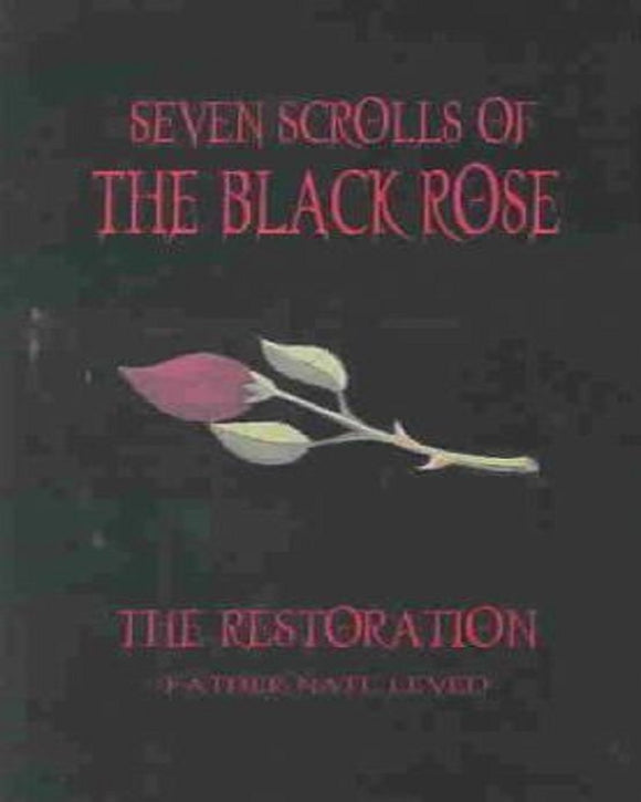 Father Nate Leved - The Seven Scrolls Of The Black Rose