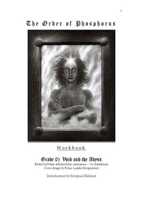 Akhtya Seker Arimanius - Workbook for Grade 0 (Void & the Abyss)