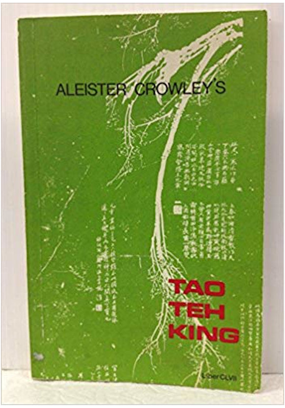 Aleister Crowley - Tao Teh King