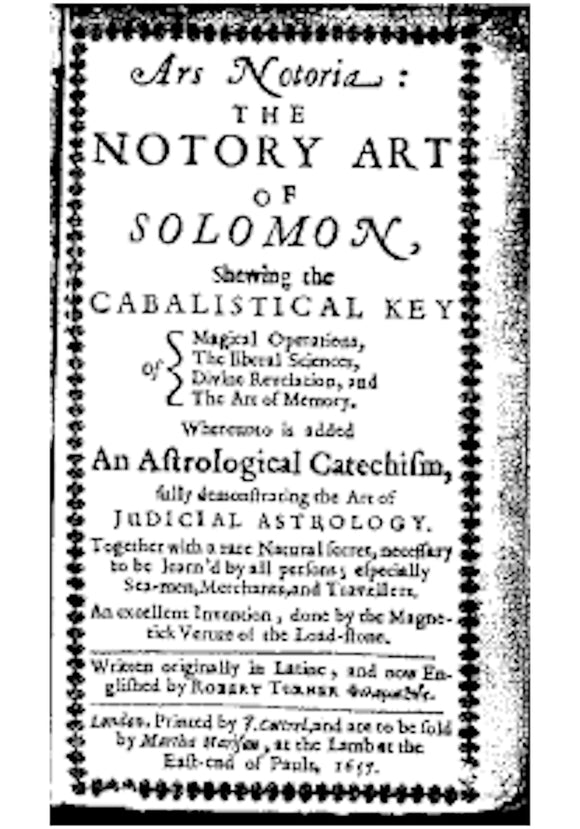 Ars Notoria: The Notory Art of Solomon