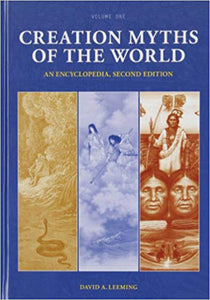 David Leeming - Creation Myths of the World, An Encyclopedia