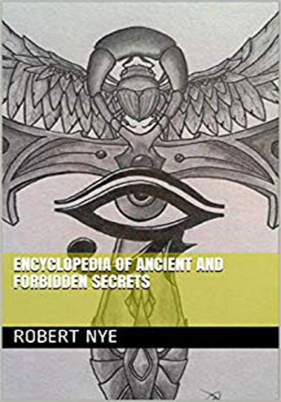 Robert Nye - Encyclopedia of Ancient and Forbidden Secrets
