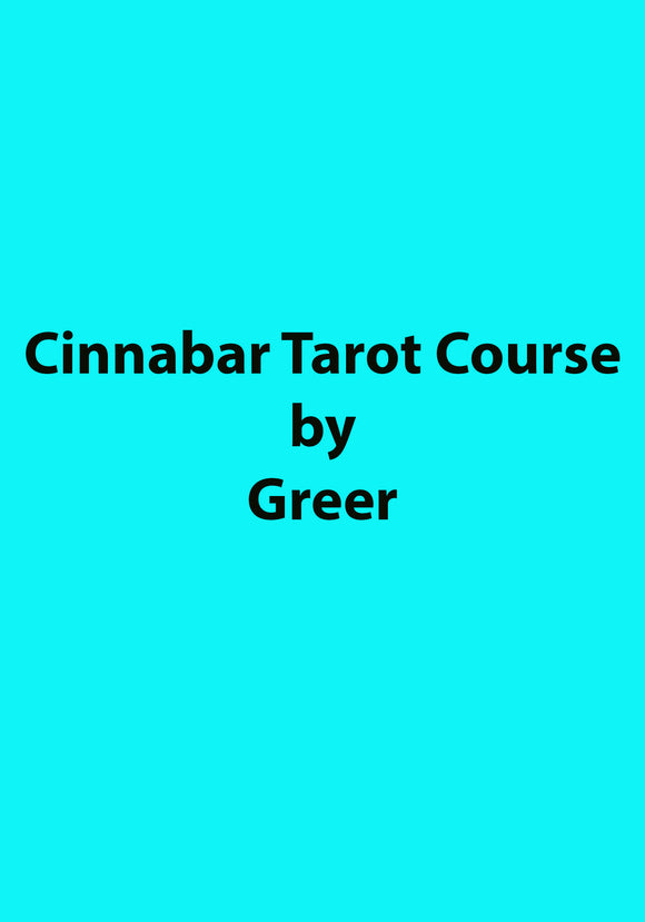 Greer - Cinnabar Tarot Course