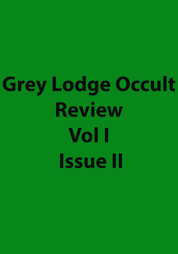 Grey Lodge Occult Review Vol I Issue II