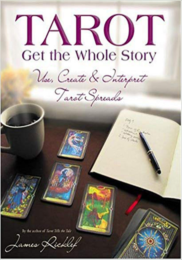 James Ricklef - Tarot Get the Whole Story