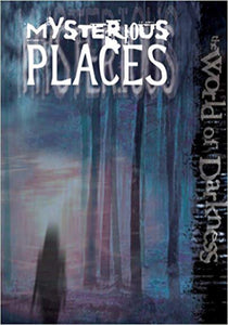 Kraig Blackwelder - World of Darkness: Mysterious Places