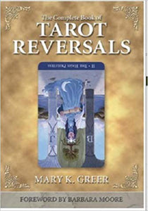 Mary K Greer - Complete Book of Tarot Reversals