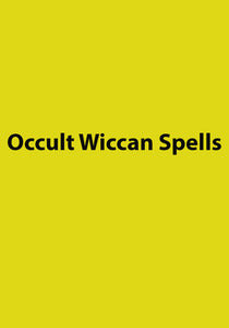 Occult Wiccan Spells