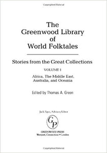 Thomas A. Green - The Greenwood Library of World Folktales (4 Volumes)