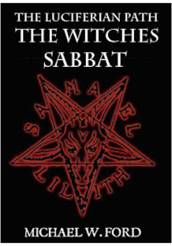 Michael W. Ford - The Luciferian Path & The Witches Sabbat