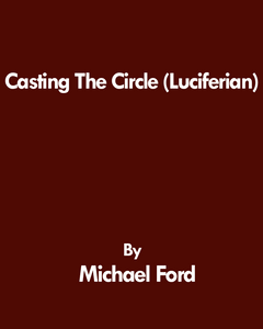 Michael Ford - Casting The Circle (Luciferian)