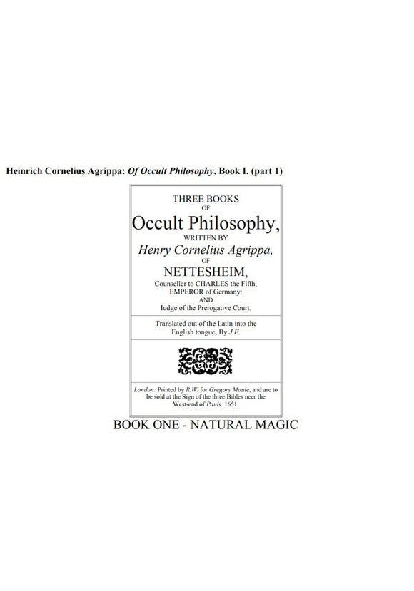 Heinrich Cornelius Agrippa: Of Occult Philosophy, Book I