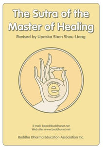 The Sutra of the master of Healing Revised Upasaka Shan Shou Liang