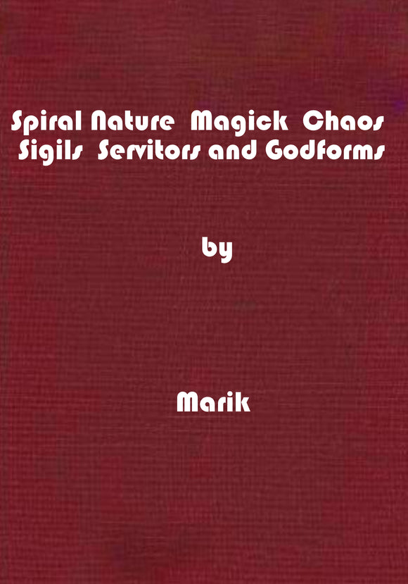 Spiral Nature  Magick  Chaos  Sigils Servitors and Godforms